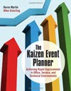 The Kaizen Event Planner: Achieving Rapid Improvement in Office, Service, and Technical Environments